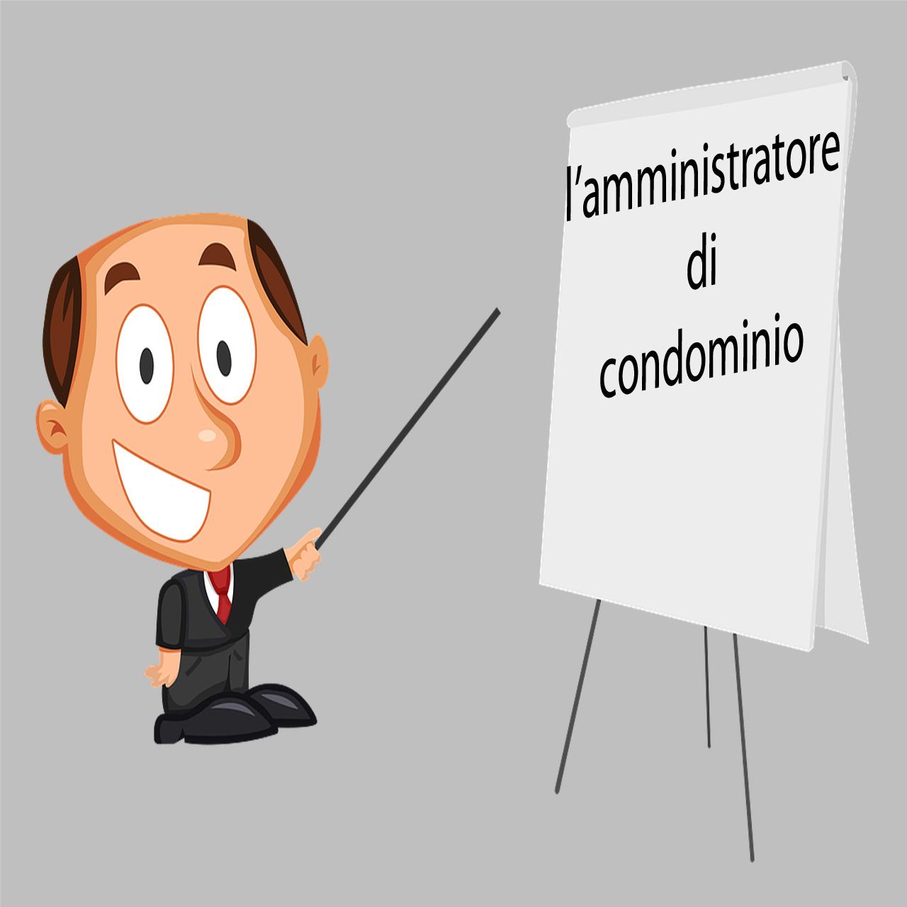 Condominio poteri e limiti dell 39 amministratore ex art for Compiti dell amministratore di condominio